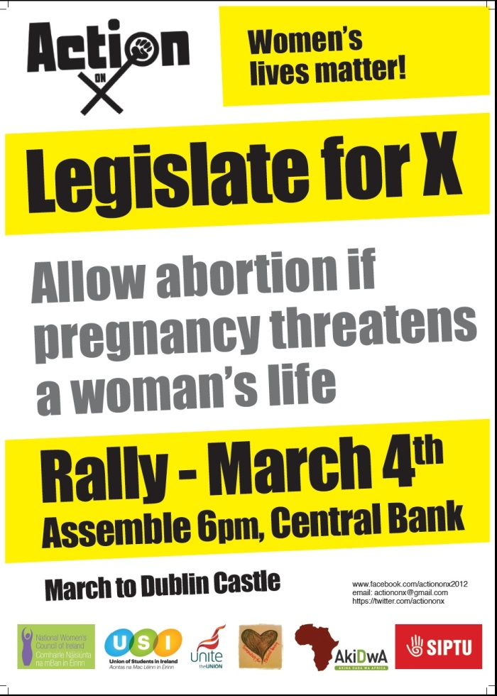 Legalise Abortion in Ireland - Legislate for X - March to Dublin Castle, March 4 2013